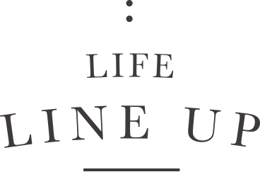LIFE LINE UP